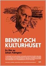 Benny och Kulturhuset 70 x 100